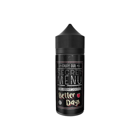 Better Days Secret Menu E-Liquid 100mL